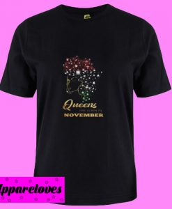 Afro black Queens are born in November T Shirt