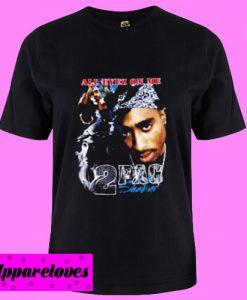 All Eyez On Me 2Pac Shakur T Shirt