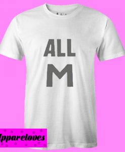 All M T Shirt