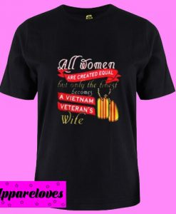 All women are created T Shirt