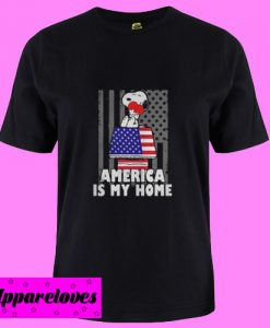 America Is My Home T Shirt