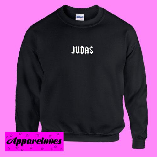 Judas Sweatshirt Men And Women