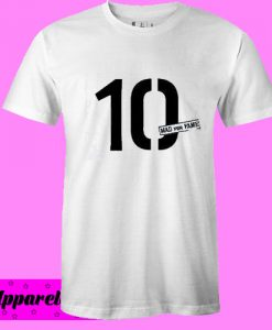 10 Mad For Fame T shirt size