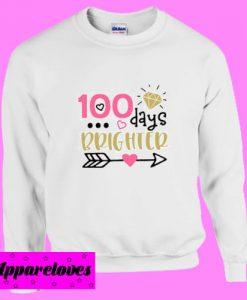 100 Days Brighter Svg Sweatshirt