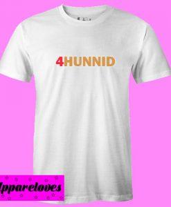 4Hunnid T shirt