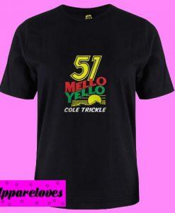 51 Mello yello cole trickle T shirt