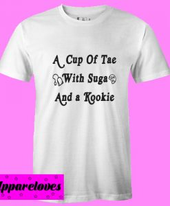 A Cup of Tae with Suga and a Kookie T Shirt
