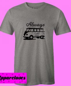 Always Travel T Shirt