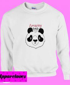 Amazing Dad panda Sweatshirt