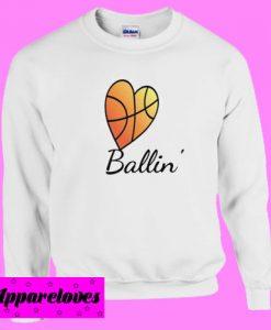 Basketball Heart Ballin' Sweatshirt