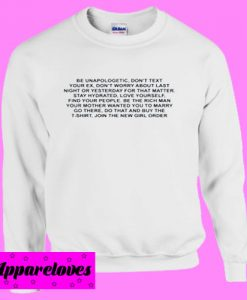 Be Unapologetic Don't Text Your EX Sweatshirt