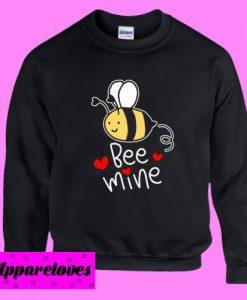 Bee Mine Valentine Sweatshirt