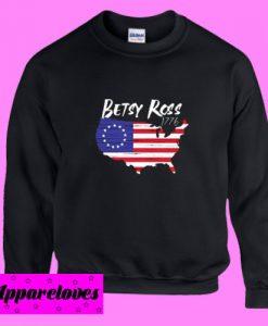 Betsy Ross 1776 Flag God Bless America Sweatshirt