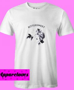 Bittersweet Rose T Shirt