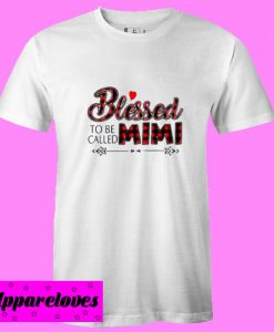 Blessed To Be Called Mimi T Shirt