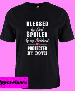 Blessed by god T Shirt