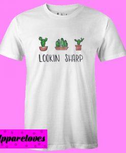 Cactus Lookin Sharp T Shirt