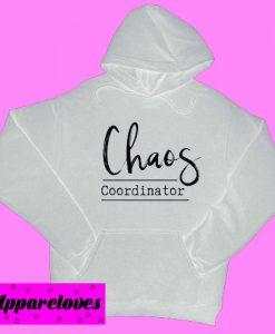 Chaos Coordinator Hoodie pullover