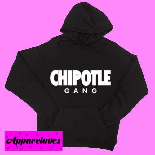 Chipotle Gang Hoodie pullover