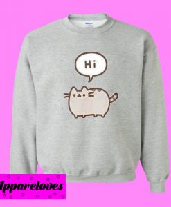 Hi Pusheen Sweatshirt