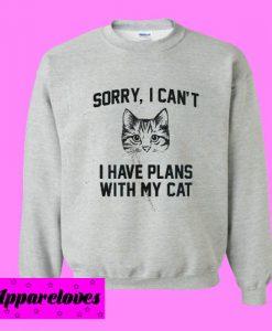 I Have Plant With My Cat Sweatshirt