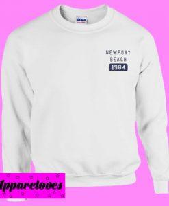 Newport Beach 1984 Sweatshirt Men And Women