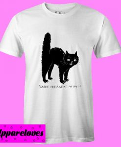You're Freaking Meowt Halloween T shirt