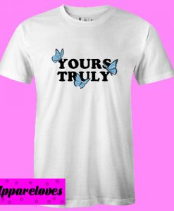 Yours Truly Butterflies T Shirt