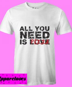 all you need is love pizza T Shirt