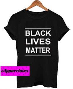 black lives matter font T Shirt