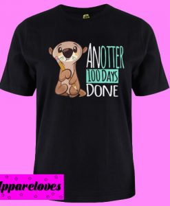 Another 100 days done shirt