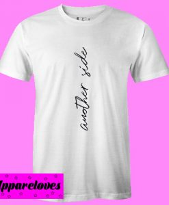 Another Side T shirt