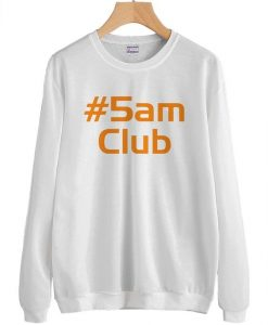 5AM Club Sweatshirt DAP