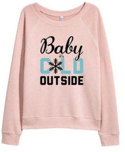 BABY COLD OUTSIDE SWEATSHIRT ZNF08