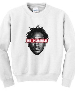 Be humble sweatshirt DAP