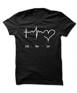 Faith Hope Love t shirt DAP