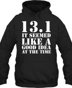 131 it seemed HOODIE AY