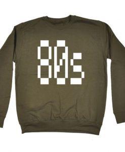 80s Eighties Sweatshirt ZNF08