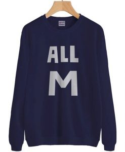 ALL M Sweatshirt DAP