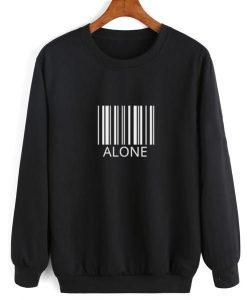 ALONE Sweatshirt DAP