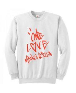 Ariana Grande One Love Manchester Sweatshirt DAP