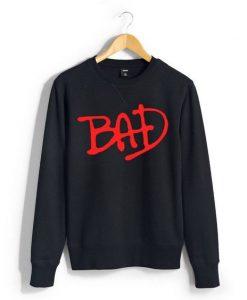 Bad Unisex Sweatshirts ZNF08