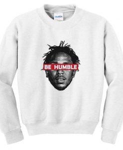 Be humble sweatshirt DAP