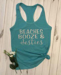 Beaches booze and besties tank ZNF08