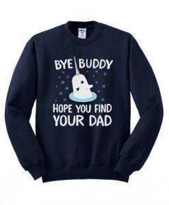 Bye Buddy Sweatshirt ay