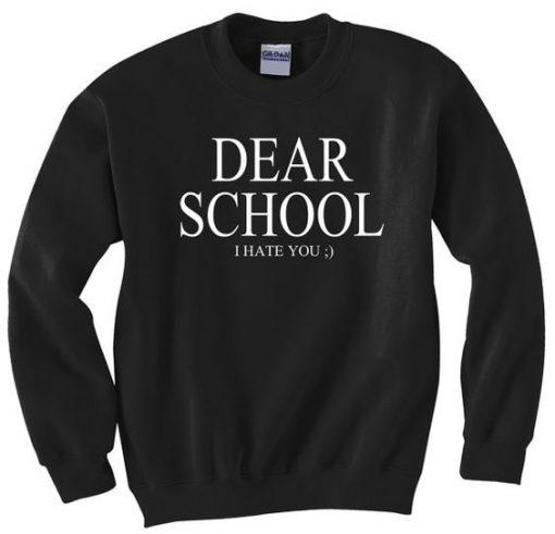Dear school Sweatshirt AY