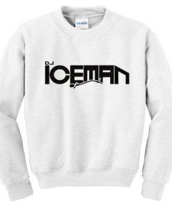 Dj iceman sweatshirt AY