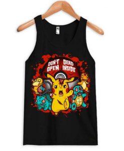 Don't Open Dead Inside Pikachu Tanktop AY
