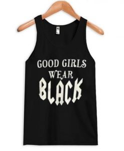 Good-Girls-Wear-Black-Tanktop AY
