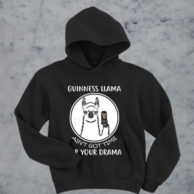 Got Time For Your Drama hoodie ZNF08